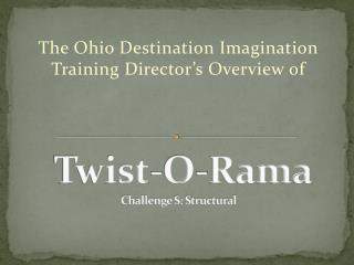 Twist-O-Rama Challenge S: Structural