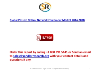 Global Passive Optical Network Equipment Market forecasts 20