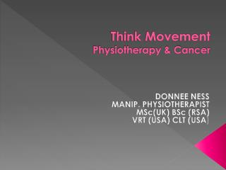 Think Movement Physiotherapy  Cancer