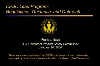 CPSC Lead Program:  Regulations, Guidance, and Outreach