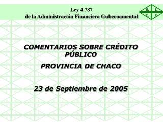 COMENTARIOS SOBRE CR DITO P BLICO PROVINCIA DE CHACO                                                           23 de Sep