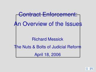 Contract Enforcement: An Overview of the Issues