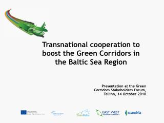 Transnational cooperation to boost the Green Corridors in the Baltic Sea Region