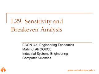 L29: Sensitivity and Breakeven Analysis