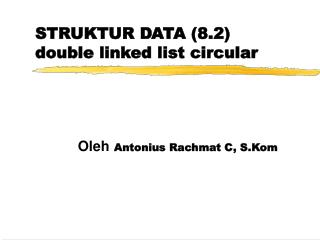 STRUKTUR DATA 8.2 double linked list circular