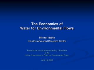 The Economics of  Water for Environmental Flows