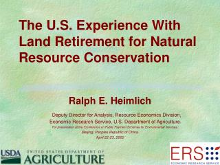 The U.S. Experience With Land Retirement for Natural Resource Conservation
