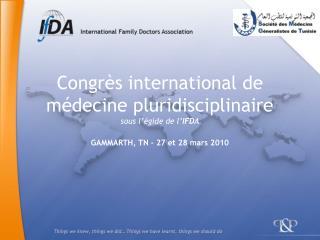 Congr s international de m decine pluridisciplinaire sous l  gide de l IFDA
