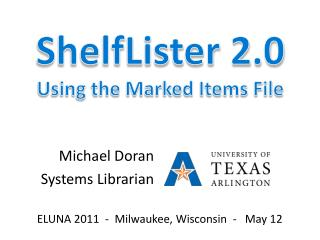 ShelfLister 2.0  Using the Marked Items File
