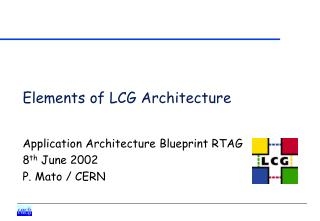 Elements of LCG Architecture