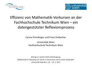 Effizienz von Mathematik-Vorkursen an der Fachhochschule Technikum Wien   ein datengest tzter Reflexionsprozess