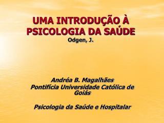 UMA INTRODU  O   PSICOLOGIA DA SA DE Odgen, J.