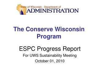 The Conserve Wisconsin  Program