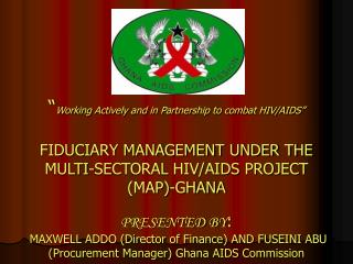 Working Actively and in Partnership to combat HIV