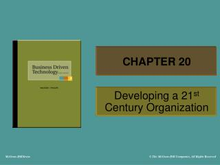 Developing a 21st Century Organization