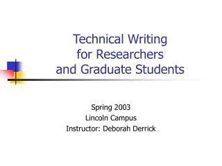 Technical Writing for Researchers  and Graduate Students
