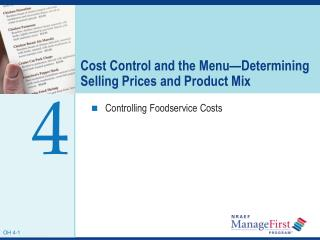 Cost Control and the Menu Determining Selling Prices and Product Mix