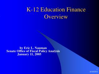 K-12 Education Finance Overview