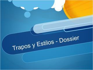 Trapos y Estilos - Dossier
