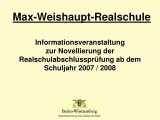 Informationsveranstaltung zur Novellierung der Realschulabschlusspr fung ab dem Schuljahr 2007