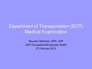 Department of Transportation DOT Medical Examination