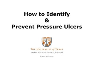 How to Identify   Prevent Pressure Ulcers