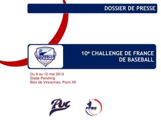 10e CHALLENGE DE FRANCE DE BASEBALL