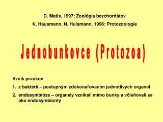 Jednobunkovce Protozoa