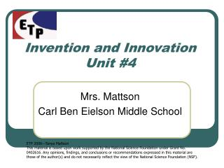 Invention and Innovation Unit 4