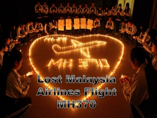 Lost Malaysia Airlines Flight MH370