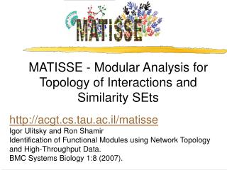 MATISSE - Modular Analysis for Topology of Interactions and Similarity SEts