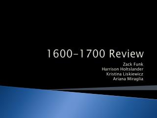 1600-1700 Review