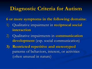 Diagnostic Criteria for Autism