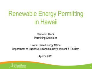 Renewable Energy Permitting     in Hawaii