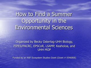 How to Find a Summer Opportunity in the Environmental Sciences