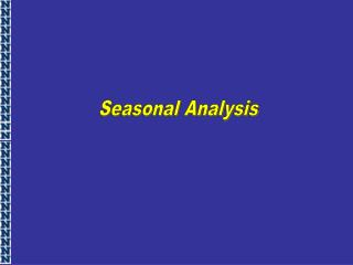 Seasonal Analysis
