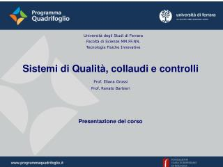Universit  degli Studi di Ferrara Facolt  di Scienze MM.FF.NN. Tecnologie Fisiche Innovative