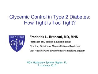 Glycemic Control in Type 2 Diabetes: How Tight is Too Tight