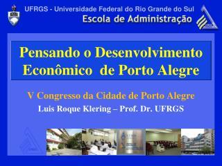 Pensando o Desenvolvimento Econ mico  de Porto Alegre