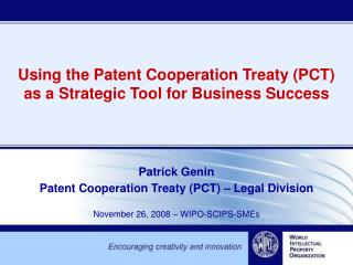 Using the Patent Cooperation Treaty PCT  as a Strategic Tool for Business Success