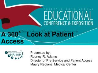 A 360  Look at Patient Access