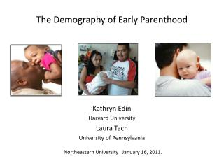 The Demography of Early Parenthood