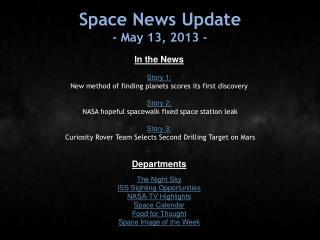 Space News Update - May 13, 2013 -