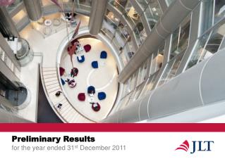 Preliminary Results for the year ended 31st December 2011
