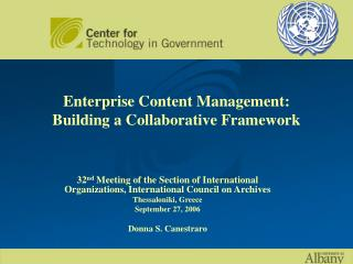 Enterprise Content Management: Building a Collaborative Framework