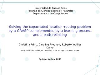 Solving the capacitated location-routing problem by a GRASP complemented by a learning process and a path relinking