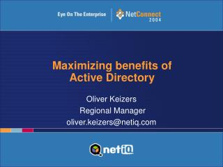Maximizing benefits of  Active Directory