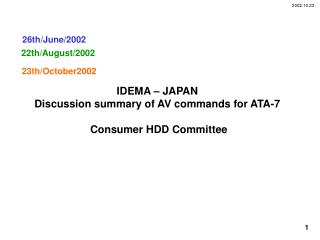IDEMA   JAPAN Discussion summary of AV commands for ATA-7   Consumer HDD Committee