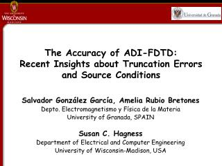 The Accuracy of ADI-FDTD:  Recent Insights about Truncation Errors and Source Conditions