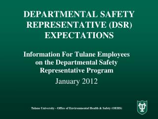 DEPARTMENTAL SAFETY REPRESENTATIVE DSR EXPECTATIONS